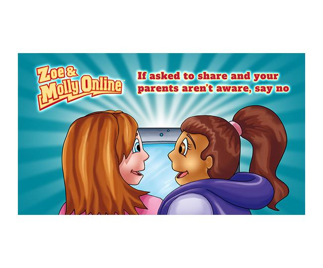 Zoe & Molly Online: If Asked to Share and Your Parents Aren't Aware, Say No Video Read-Along Comic Book